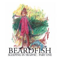 Beardfish - Sleeping In Traffic, part one