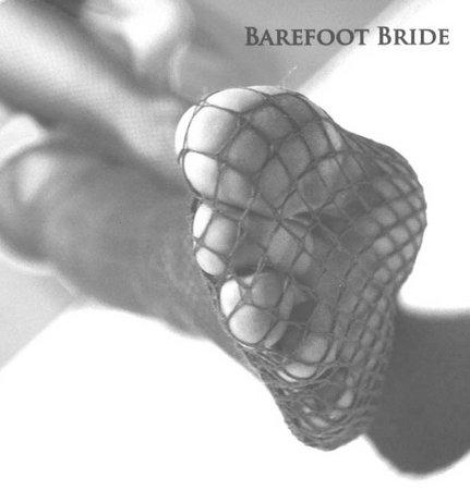 Barefoot Bride - s/t