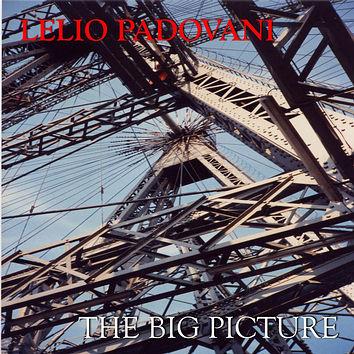 Lelio Padovani - The Big Picture