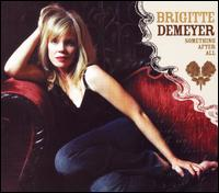 Brigitte Demeyer - Something After All