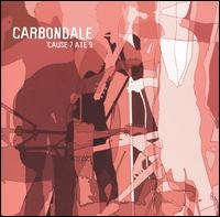 Carbondale - Cause 7 Ate 9