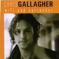 Chris Gallagher - Will And Surrender