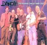 Dakota - 25th Reunion Concert 1980-2005