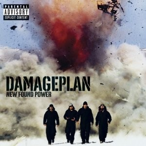 Damage Plan - New Found Power