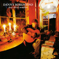 Danny Sorentino - Four Chord Wonders