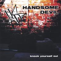 Handsome Devil - Knock Yourself Out