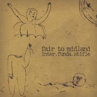 Fair To Midland - inter.funda.stifle