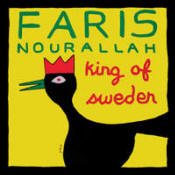 Faris Nourallah - King of Sweden
