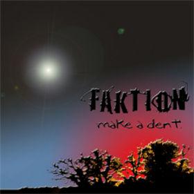 Faktion - Make a Dent
