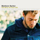 Matthew Barber - The Story Of Your Life