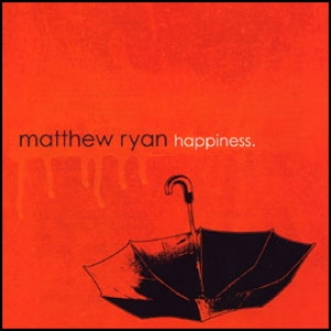 Matthew Ryan - Happiness