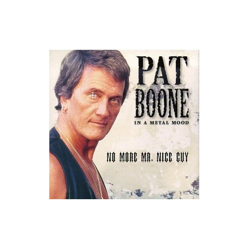 Pat Boone - In a Metal Mood:No more Mr.Nice Guy