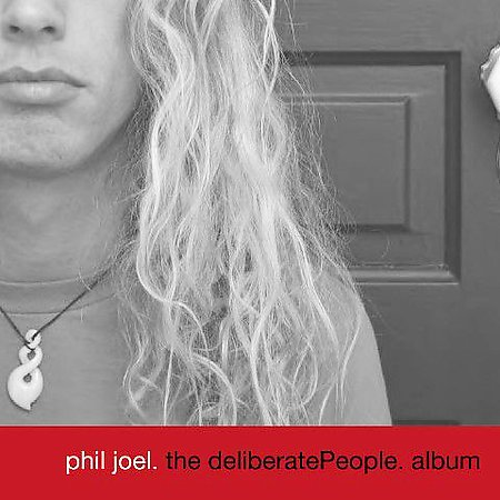 Phil Joel - The deliberatePeople. album