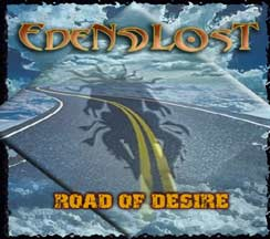 Eden Lost - Road Of Desire