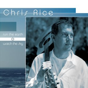 Chris Rice - Run The Earth, Watch The sky