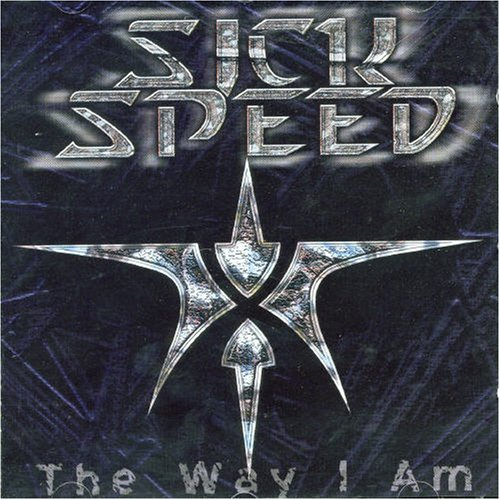 Sick Speed - The Way I am