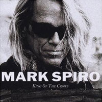 Mark Spiro - King of the crows