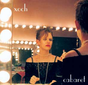 Xoch - Cabaret