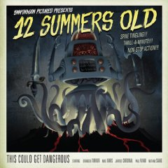 12 Summers Old   - This Could Get Dangerous