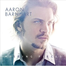 Aaron Barnhart - Missing Pieces