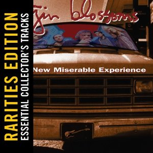 Gin Blossoms - Rarities Edition: New Miserable Experience