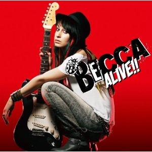Becca - Alive!!