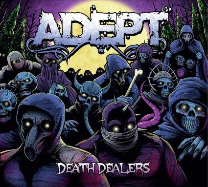 Adept - Death Dealers