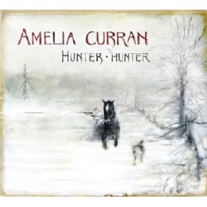 Amelia Curran - Hunter Hunter