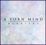 A Torn Mind - Barriers