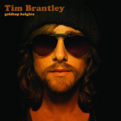 Tim Brantley - Goldtop Heights