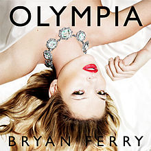 Bryan Ferry - Olympia