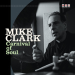 Mike Clark - Carnival of Soul