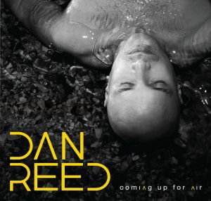 Dan Reed - Coming Up For Air