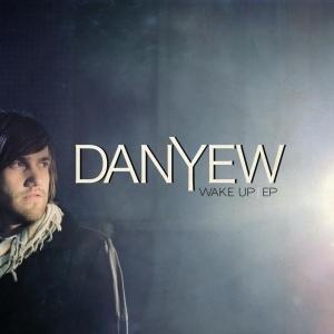 Danyew - Wake Up - EP