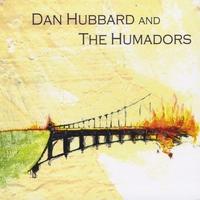 Dan Hubbard And The Humadors - s/t
