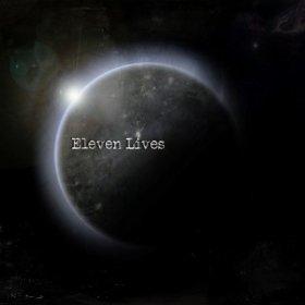 Eleven Lives - Eleven Lives