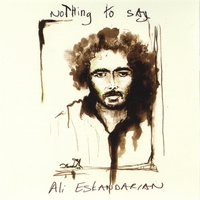 Ali Eskandarian - Nothing To Say