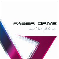 Faber Drive - Can´t Keep A Secret