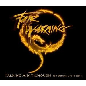 Fair Warning - Talking Ain't Enough! - Fair Warning Live In Tokyo