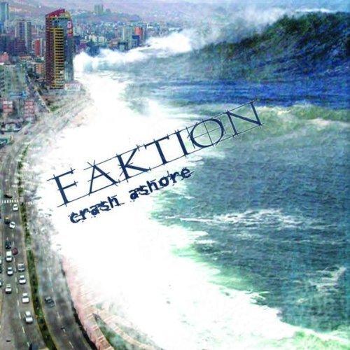 Faktion - Crash Ashore