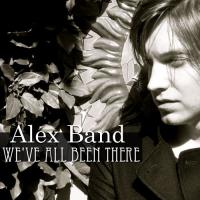 Alex Band - We´ve All Been There
