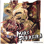 Marc Ferreira - Working Overtime