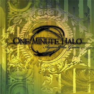 One Minute Halo - Against The Grain