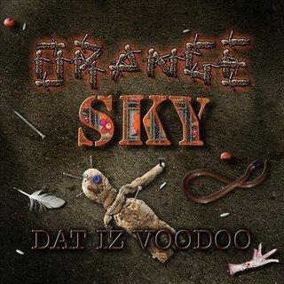 Orange Sky - Dat Iz Voodoo