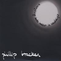 Phillip Bracken - Everything looks better in candlelight