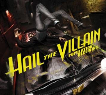 Hail the Villain - Population: Declining