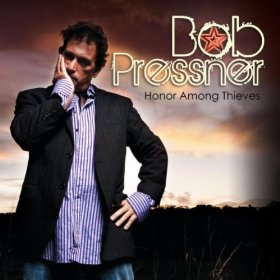 Bob Pressner - Honor among thieves
