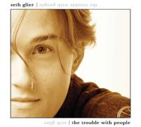 Seth Glier - The Trouble with People