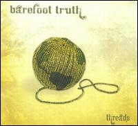 Barefoot Truth - Threads