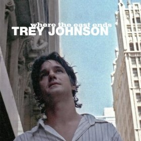 Trey Johnson - Where the east ends